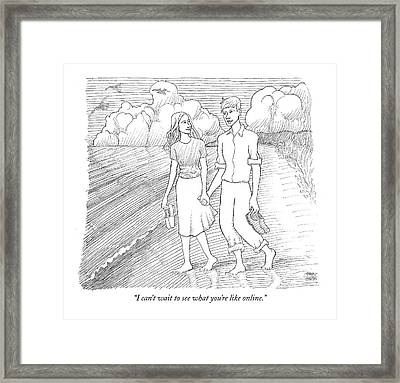 I Can't Wait To See What You're Like Online Framed Print by Paul Noth