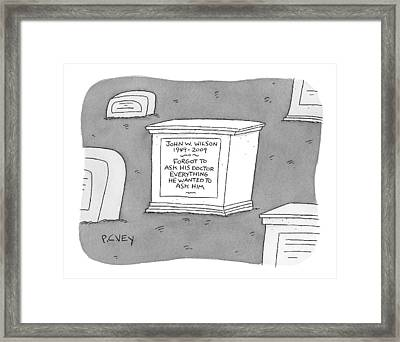 (a Tombstone For John W. Wilson Reads forgot Framed Print by Peter C. Vey