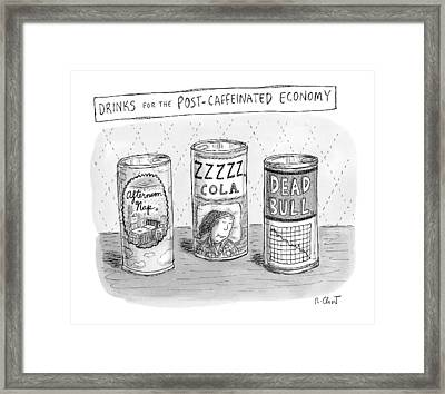 Drinks For The Post-caffeinated Economy Framed Print