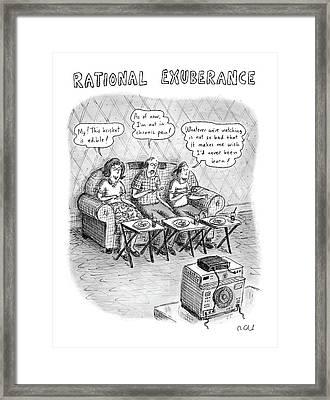 Rational Exuberance Framed Print