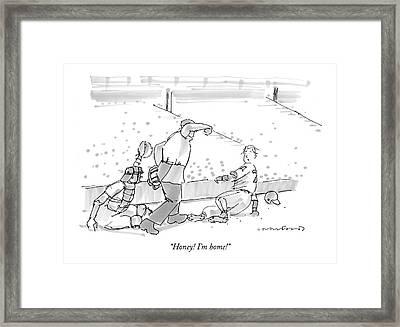 Honey! I'm Home! Framed Print by Michael Crawford