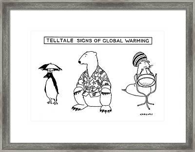 Telltale Signs Of Global Warming Framed Print