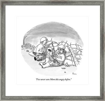 I've Never Seen Mom This Angry Before Framed Print