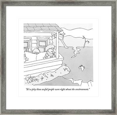 It's A Pity Those Awful People Were Right Framed Print
