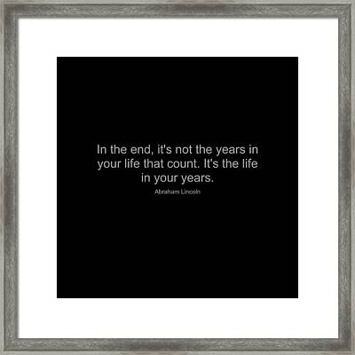 Abraham Lincoln Quote Framed Print by Famous Quotes