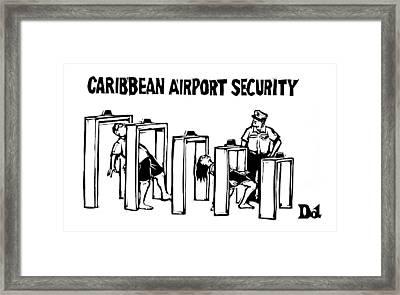 Caribbean Airport Security Framed Print