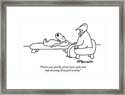 Protect Your Family Framed Print by Charles Barsotti