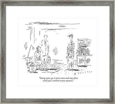 Young Man, Go To Your Room And Stay Framed Print