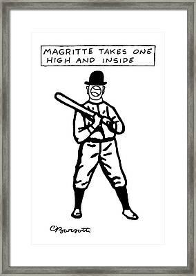 Magritte Takes One High Framed Print by Charles Barsotti