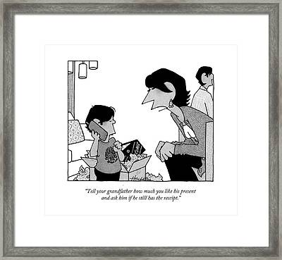 Tell Your Grandfather How Much You Like Framed Print by William Haefeli