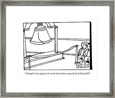 I Thought I Was Going To Be Much More Blown Away Framed Print
