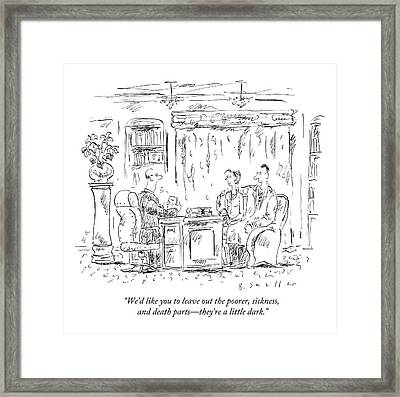 We'd Like You To Leave Out The Poorer Framed Print by Barbara Smaller