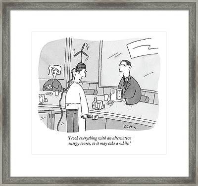 I Cook Everything With An Alternative Energy Framed Print