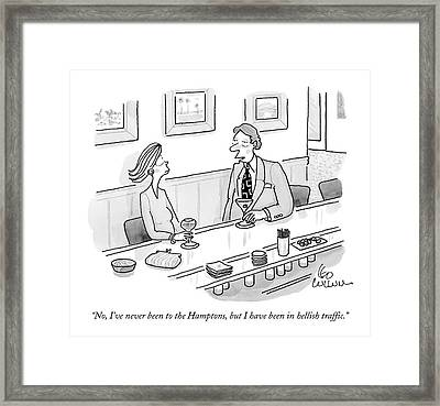 No, I've Never Been To The Hamptons, But Framed Print
