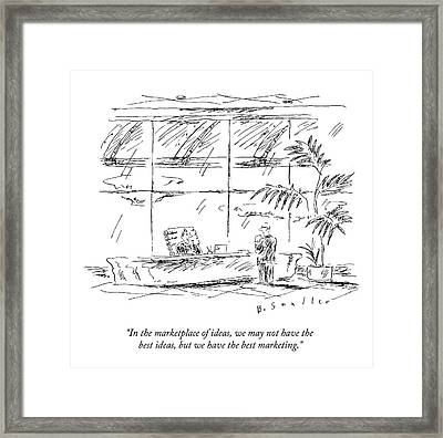 In The Marketplace Of Ideas Framed Print