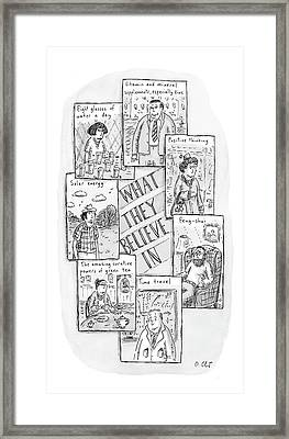 What They Believe Framed Print