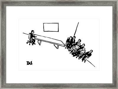 A Board Meeting On A Slant Framed Print by Drew Dernavich