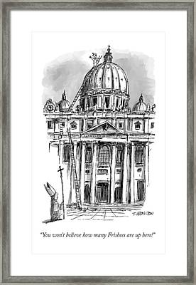 A Carpenter At The Dome Of The Vatican Yells Framed Print by Tim Hamilton
