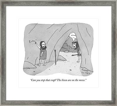 A Caveman Speaks To Another Caveman Who Framed Print