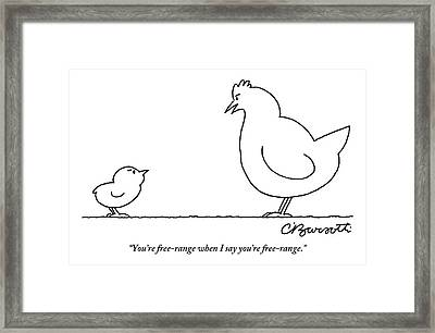 A Chicken Tells Her Baby Chick Framed Print