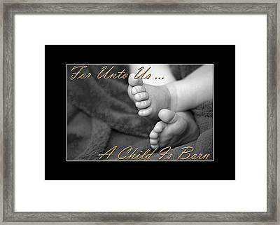 A Child Is Born Framed Print by Carolyn Marshall