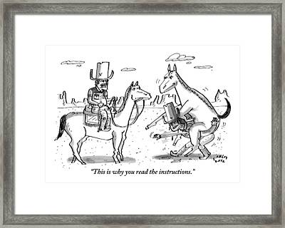 A Cowboy On Horseback Says To Another Cowboy Who Framed Print