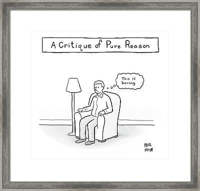 A Critique Of Pure Reason. -- A Man In An Framed Print