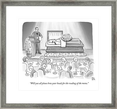 A Dead Chef Is In A Casket And A Bunch Of People Framed Print by Paul Noth