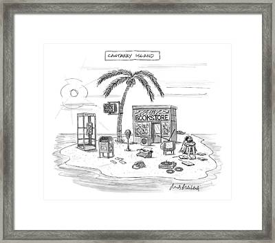 A Desert Island Full Of Outdated And Obsolete Framed Print by Mort Gerberg