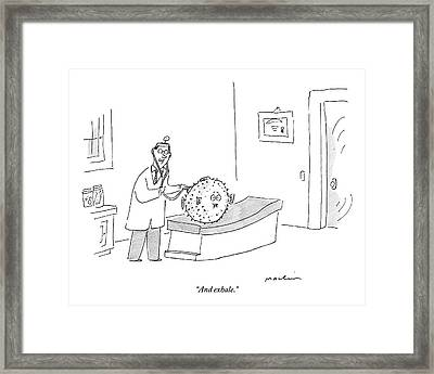 A Doctor Conducts A Check Up On His Blowfish Framed Print
