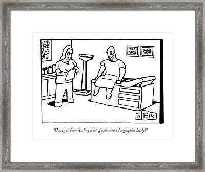 A Doctor Examines His Middle-aged Patient Framed Print by Bruce Eric Kaplan