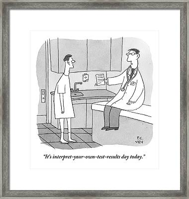 A Doctor Sits Where The Patient Normally Framed Print