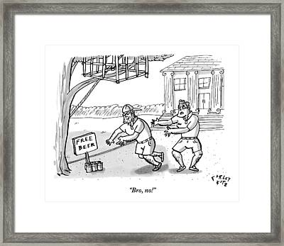A Fraternity Dude Tries To Stop His Friend Framed Print by Farley Katz