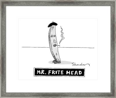 A French Fry Drawn Similarly To Mr. Potato Head Framed Print by Danny Shanahan