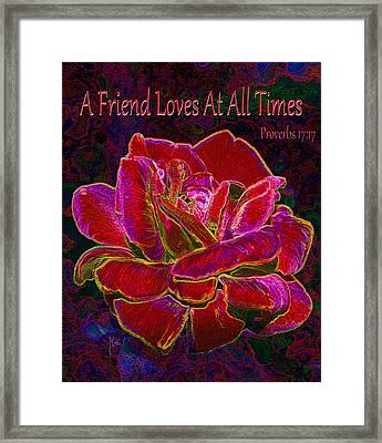 A Friend Loves At All Times Framed Print