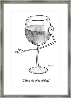 A Glass Of Red Wine Speaks On The Phone Framed Print by Jason Adam Katzenstein