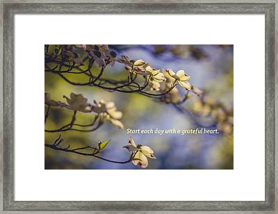 A Grateful Heart Framed Print