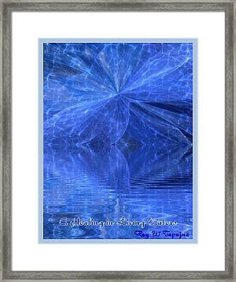 A Healing In Blue Living Waters Framed Print