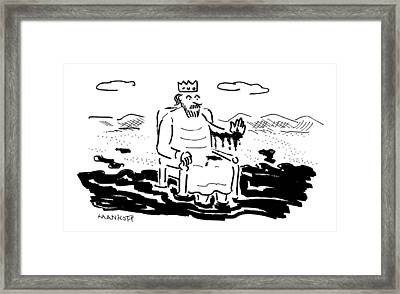 A King Sits In A Pool Of Oil Framed Print by Robert Mankoff