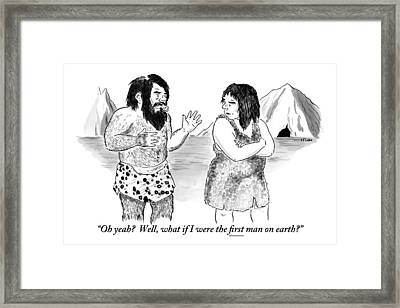 A Loincloth-wearing Caveman Speaks To An Framed Print