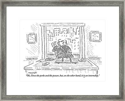 A Man Is Seated Behind A Desk Speaking Framed Print by Robert Mankoff