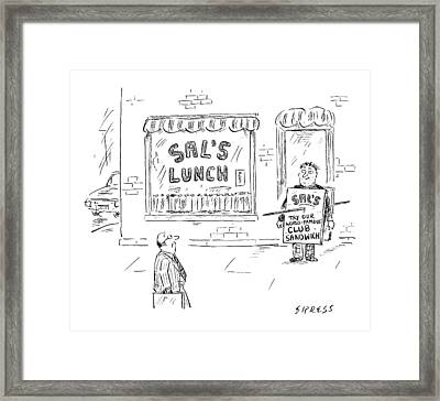 A Man Stands In Front Of A Sandwich Shop Wearing Framed Print by David Sipress