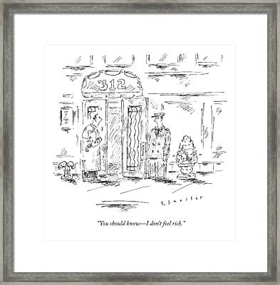 A Man Tells His Doorman Framed Print
