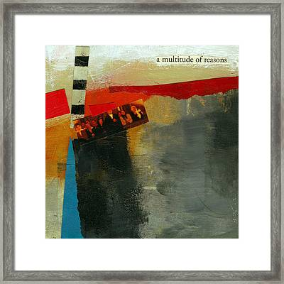 A Multitude Of Reasons Framed Print by Jane Davies