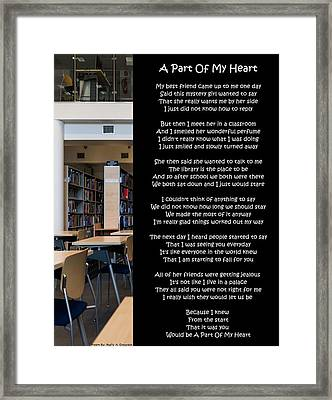 A Part Of My Heart Framed Print