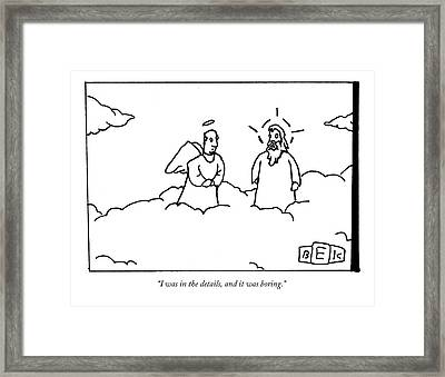 A Person Now In Heaven Talks To God Framed Print by Bruce Eric Kaplan