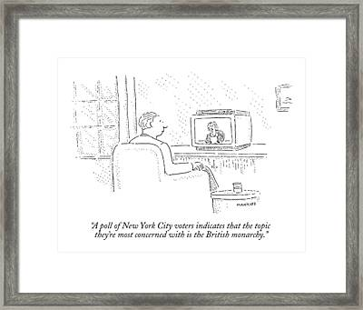 A Poll Of New York City Voters Indicates That Framed Print by Robert Mankoff