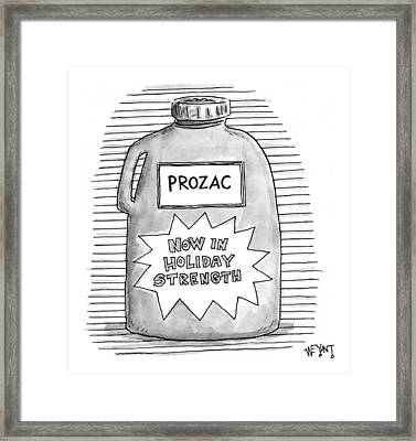 A Prozac Bottle Of Pills Labeled 'now In Holiday Framed Print by Christopher Weyant