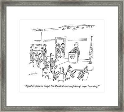 A Question About The Budget Framed Print by Michael Maslin