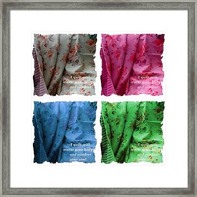 A Quilt Will Warm Your Body And Comfort Your Soul Framed Print by Barbara Griffin